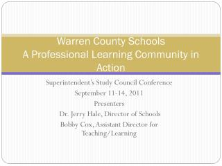Warren County Schools A Professional Learning Community in Action