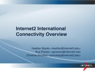 Internet2 International Connectivity Overview