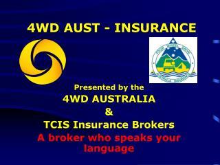 4WD AUST - INSURANCE