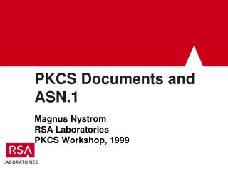 PKCS Documents and ASN.1