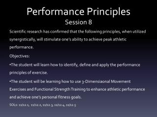Performance Principles Session 8
