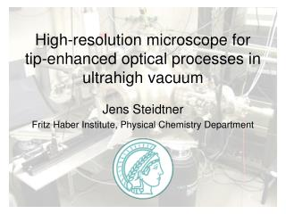 High-resolution microscope for tip-enhanced optical processes in ultrahigh vacuum
