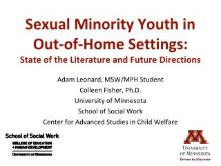 Sexual Minority Youth in Out-of-Home Settings: State of the Literature and Future Directions