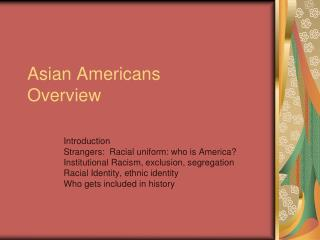 Asian Americans Overview