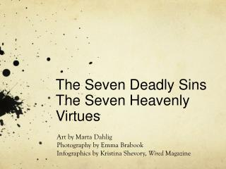 The Seven Deadly Sins The Seven Heavenly Virtues