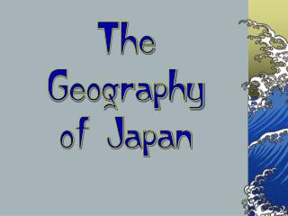 The Geography of Japan