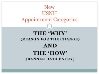New USNH Appointment Categories
