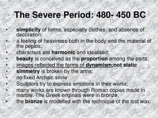 The Severe Period: 480- 450 BC