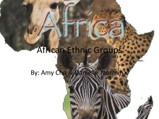 African Ethnic Groups