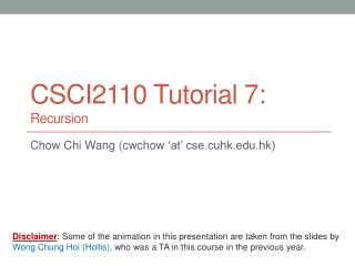 CSCI2110  Tutorial 7: Recursion