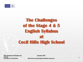 The Challenges  of the Stage 4  5  English Syllabus  at  Cecil Hills High School