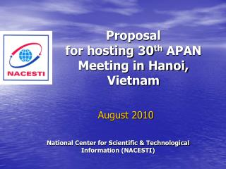 Proposal for hosting 30 th  APAN Meeting in Hanoi, Vietnam