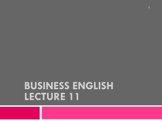 Business English Lecture 11