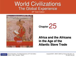Africa and the Africans in the Age of the Atlantic Slave Trade