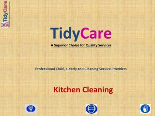 Tidy Care A Superior Choice for Quality Services