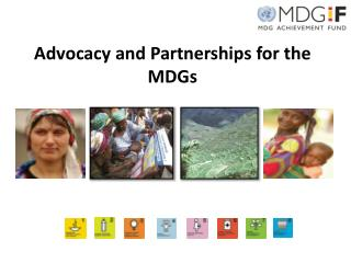 Advocacy and Partnerships for the MDGs