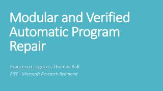 Modular and Verified Automatic Program Repair