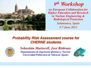 9 th  Workshop