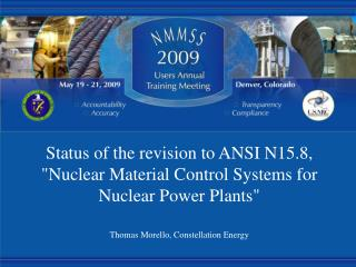 "Status of the revision to ANSI N15.8, ""Nuclear Material Control Systems for Nuclear Power Plants"""