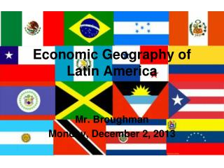 Economic Geography of  Latin America