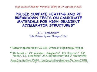 High-Gradient 2006 RF Workshop, CERN, 25-27 September 2006