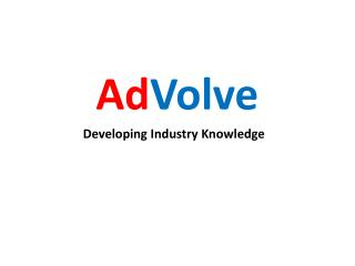 Ad Volve Developing Industry Knowledge