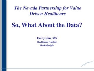 The Nevada Partnership for Value Driven Healthcare