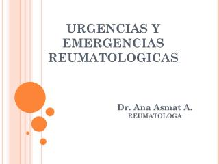 URGENCIAS Y EMERGENCIAS REUMATOLOGICAS
