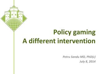 Policy gaming   A different intervention