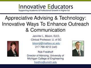 Appreciative Advising & Technology: Innovative Ways To Enhance Outreach & Communication