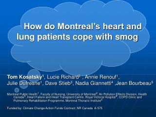How do Montreal's heart and    lung patients cope with smog