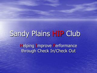 Sandy Plains  HIP  Club