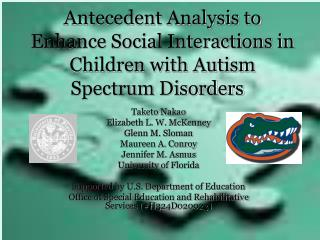 Antecedent Analysis to Enhance Social Interactions in Children with Autism Spectrum Disorders