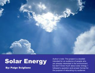 Solar Energy       By: Paige Scigliano
