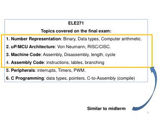 ELE271 Topics covered on the final exam: