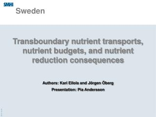 Transboundary nutrient transports, nutrient budgets, and nutrient reduction consequences