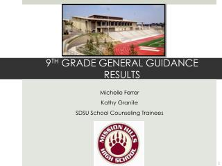 9 TH  GRADE GENERAL GUIDANCE RESULTS