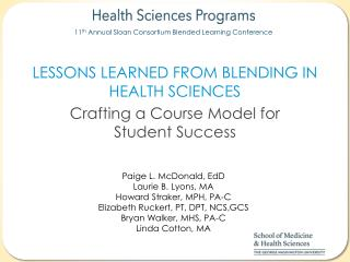 Lessons Learned from Blending in Health Sciences