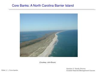 Core Banks: A North Carolina Barrier Island
