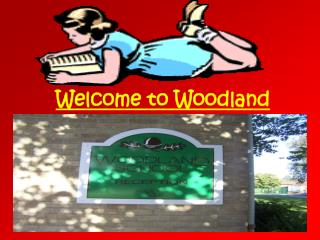 Welcome to Woodland