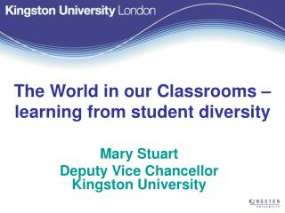 The World in our Classrooms – learning from student diversity