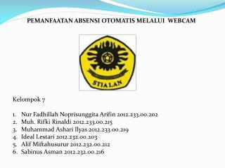 Kelompok 7 Nur Fadhillah Noprisunggita Arifin 2012.233.00.202 Muh. Rifki Rinaldi 2012.233.00.215
