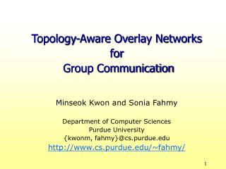 Topology-Aware Overlay Networks for  Group Communication