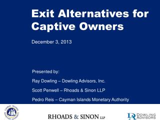 Exit Alternatives for Captive Owners