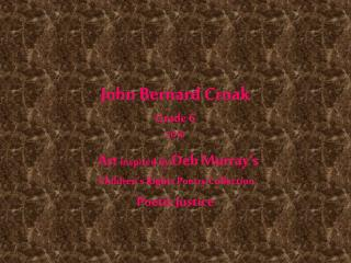 John Bernard Croak Grade 6 2010