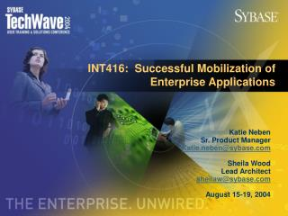 INT416:  Successful Mobilization of Enterprise Applications