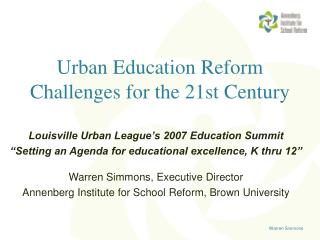 Urban Education Reform Challenges for the 21st Century