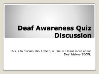 Deaf Awareness Quiz Discussion