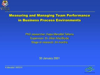Measuring and Managing Team Performance in Business Process Environments