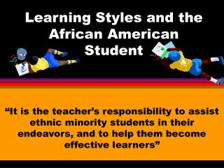 Learning Styles and the African American Student